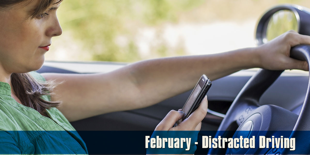 February - Distracted Driving