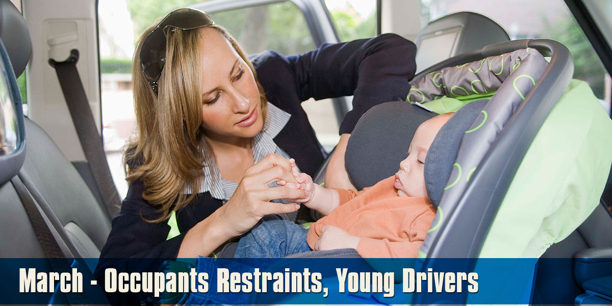 March - Occupant Restraints and Young Drivers