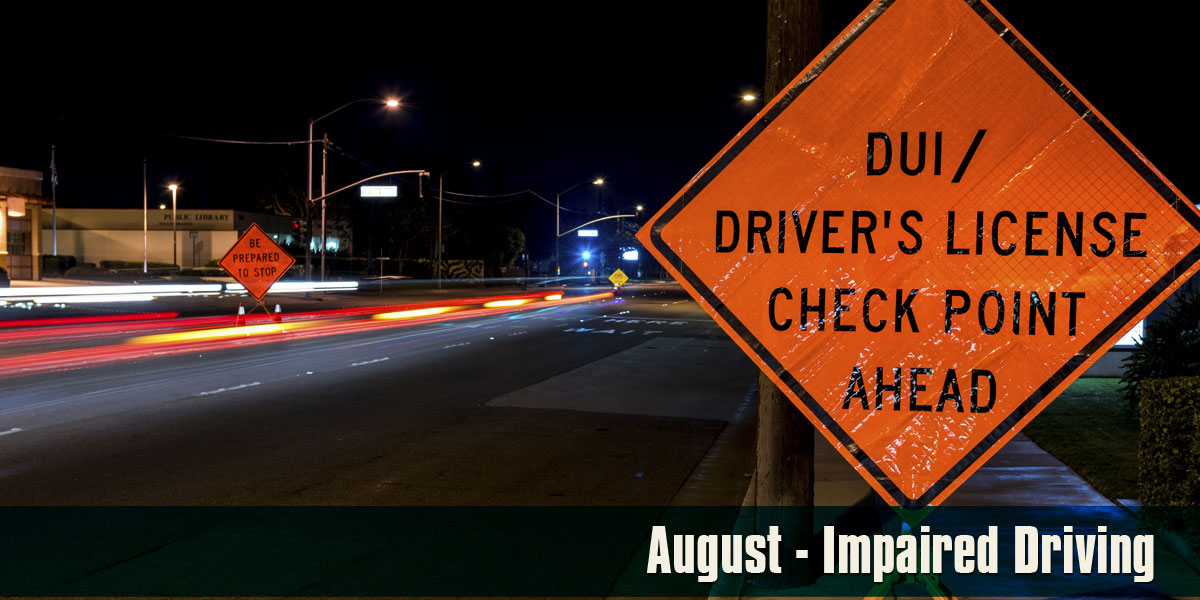 August - Impaired Driving