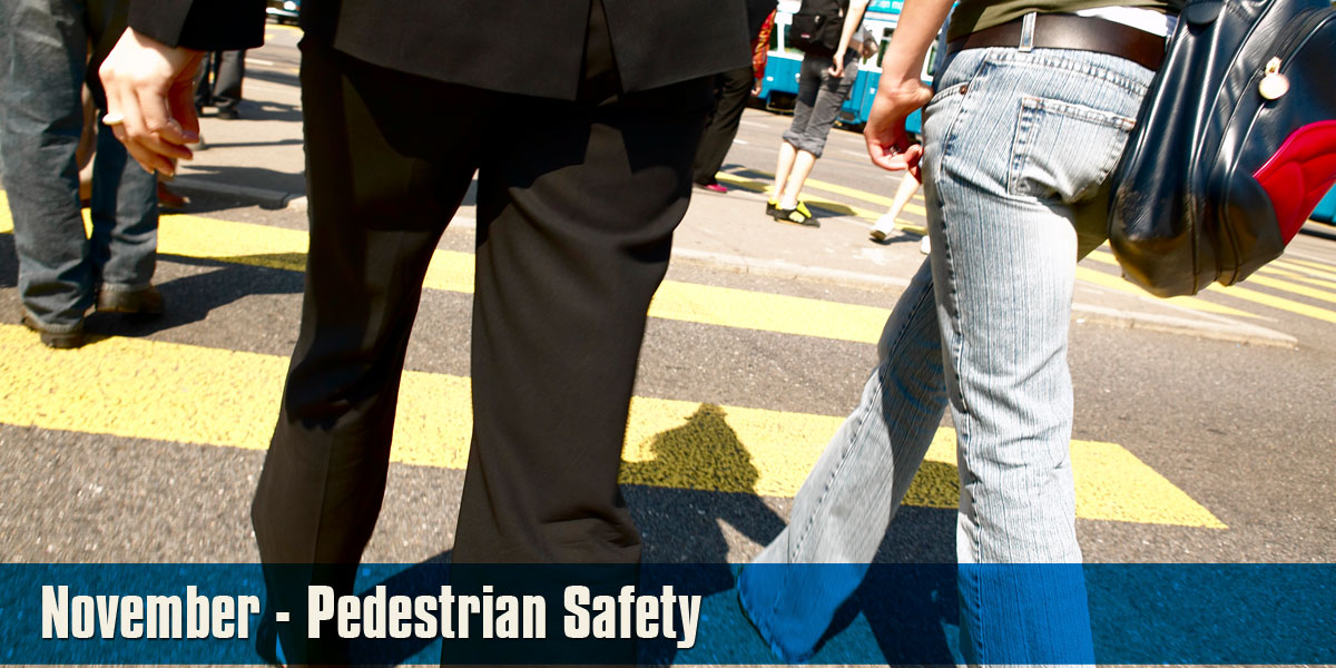 November - Pedestrian Safety