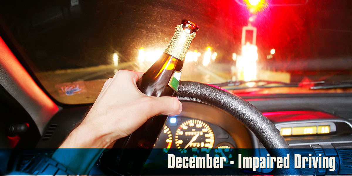 December - Impaired Driving